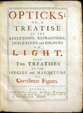 Newton's Opticks was published in English